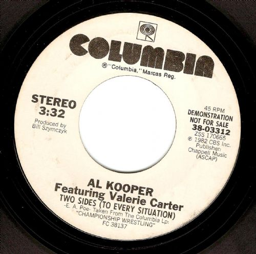 AL KOOPER FEAT. VALERIE CARTER Two Sides (To Every Situation) Vinyl 7 Inch US Columbia 1982 Promo
